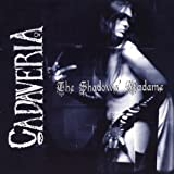 The Shadow's Madame by Cadaveria (2002-05-28)