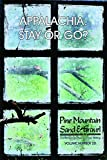 img - for 20: Pine Mountain Sand & Gravel: Appalachia: Stay or Go book / textbook / text book