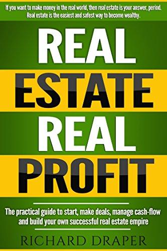 real-estate-investing-real-estate-real-profit-the-practical-guide-to-start-make-deals-manage-cash-fl