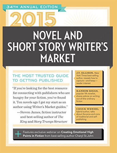 2015 Novel & Short Story Writer's Market: The Most Trusted Guide to Getting Published by Writer's Digest Books