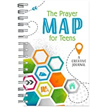 The Prayer Map for Teens: A Creative Journal
