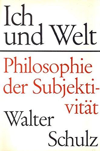 Ich und Welt: Philosophie der Subjektivität Gebundenes Buch – 1. April 2003 Walter Schulz Klett-Cotta 3608910530 MAK_new_usd__9783608910537