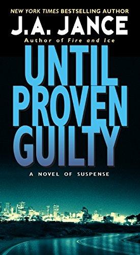 Until Proven Guilty (J. P. Beaumont Novel)