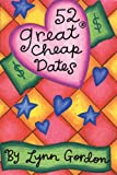 52 Great Cheap Dates (52 Series)