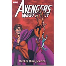 Avengers West Coast Visionaries - John Byrne, Vol. 2: Darker than Scarlet (Prelude to House of M)
