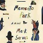 Memento Park: A Novel | Mark Sarvas