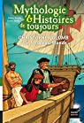 Mythologie et Histoires de toujours : Christophe Colomb et le Nouveau Monde par Kérillis