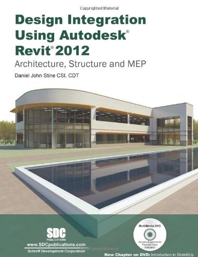 Design Integration Using Revit 2012