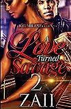 A Love Turned Savage 2 (Volume 2)