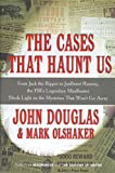 The Cases That Haunt Us: From Jack the Ripper to