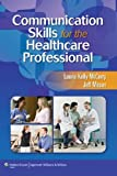 img - for Communication Skills for the Healthcare Professional book / textbook / text book