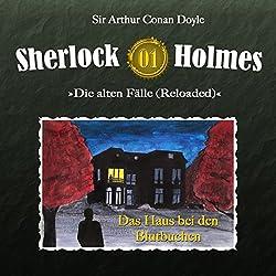 Das Haus bei den Blutbuchen (Sherlock Holmes - Die alten Fälle 1 [Reloaded])