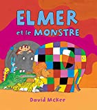 vignette de 'Elmer et le monstre (McKee, David)'