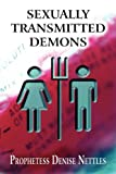 Sexually Transmitted Demons, Prophetess Denise Nettles, 1608364623