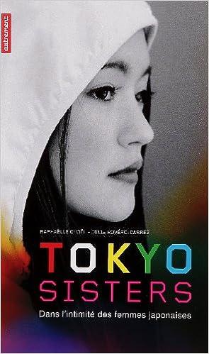 Livre gratuits en ligne Tokyo Sisters : Dans l'intimité des femmes japonaises epub, pdf