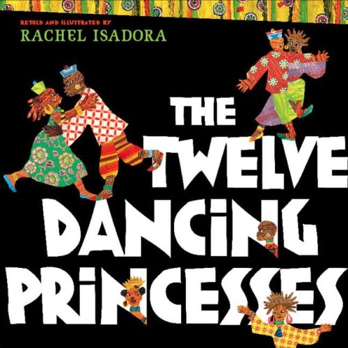 The Twelve Dancing Princesses by Putnam Juvenile