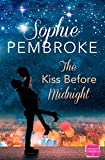 The Kiss Before Midnight by  Sophie Pembroke in stock, buy online here
