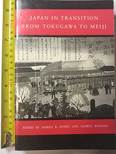 Japan in Transition: From Tokugawa to Meiji
