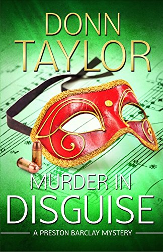 Murder in Disguise (A Preston Barclay Mystery Book 3) by [Taylor, Donn]