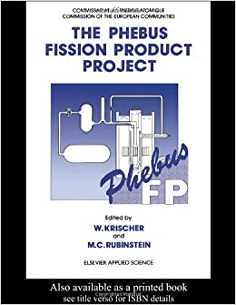 The Phebus Fission Product Project: Presentation of the experimental programme and test facility (Publication No. Eur 13520 En of the Commission of the Europe)