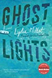 Ghost Lights, Lydia Millet, 0393081710