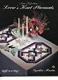 Lover's Knot Placemats, Cynthia Martin, 0922705453