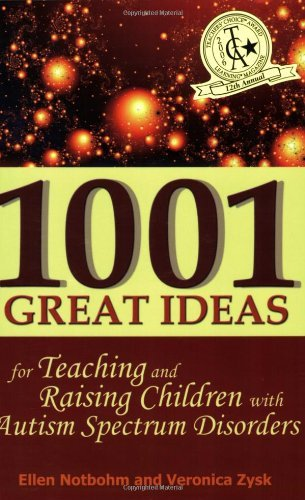 By Veronica Zysk 1001 Great Ideas for Teaching and Raising Children with Autism Spectrum Disorders (1st Edition) pdf