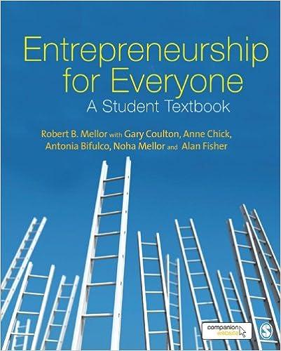 Entrepreneurship for Everyone: A Student Textbook: Robert Mellor
