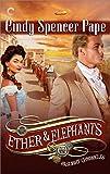 Ether & Elephants (The Gaslight Chronicles)