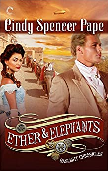 Ether Elephants Gaslight Chronicles Spencer ebook