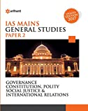 Governance Constitution, Polity Social Justice & International Relations - Paper 2 (Old Edition)