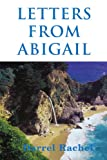 Letters from Abigail, Darrel Rachel, 0595007481