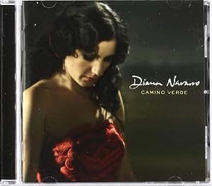 Camino Verde by Diana Navarro (2009-08-25)