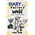 Diary of a Valiant Wolf (Book 1): Steve's Wolves (An Unofficial Minecraft Book for Kids Ages 9 - 12 (Preteen)
