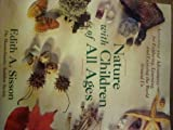 img - for Nature With Children of All Ages by Edith Sisson (1990-07-01) book / textbook / text book