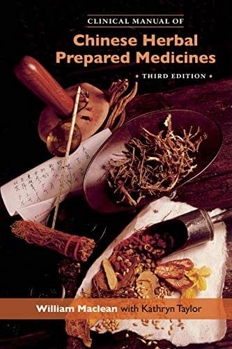 Clinical Manual of Chinese Herbal Prepared Medicines (New 3rd edition of Clinical Manual of Chinese Herbal Patent Medicines)