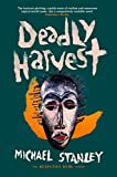 Front cover for the book Deadly Harvest by Michael Stanley