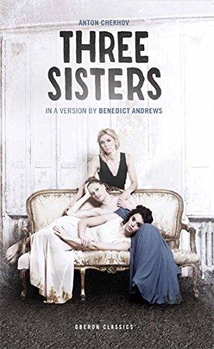 Three Sisters (Oberon Modern Plays)