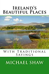 Ireland's Beautiful Places: With Traditional Sayings
