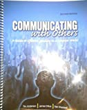 Communicating with Others : A Guide to Effective Speaking in a Complex World, Dittus, James and Anderson, Tim, 0757593143