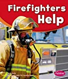 Firefighters Help, Dee Ready, 1620658453