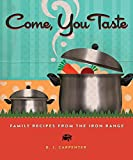 Come, You Taste: Family Recipes from the Iron Range