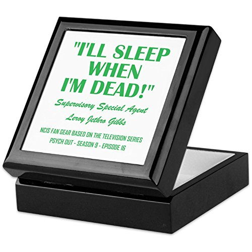 CafePress-Ill Sleep When Im Dead!-Keepsake Box