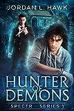 Hunter of Demons (SPECTR Book 1)