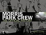 Morris Park Crew, John F. Lorne, 076434157X