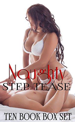 - Naughty Step Tease (Steamy Taboo Romance Ten Book Box Set)