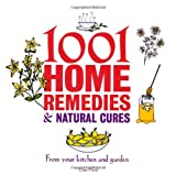 1001 Home Remedies and Natural Cures, Esme Floyd, 1847325181