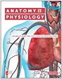 Anatomy and Physiology : Foundations for the Health Professions, Roiger, Deborah, 0073402125