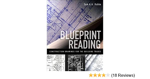 Blueprint reading construction drawings for the building trade sam blueprint reading construction drawings for the building trade sam kubba ebook amazon malvernweather Images