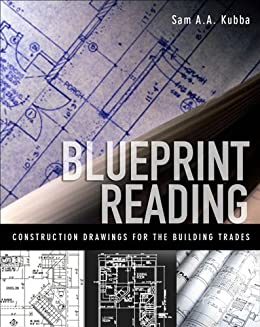 Blueprint reading construction drawings for the building trade blueprint reading construction drawings for the building trade by kubba sam malvernweather Image collections
